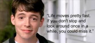 Image result for ferris bueller quotes