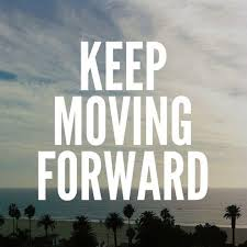 15 Keep Moving Forward Quotes (and Why Forward Is The Only Direction)